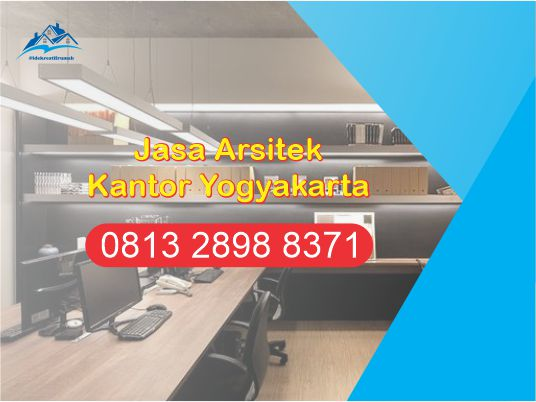 Jasa Arsitek Kantor di Yogyakarta